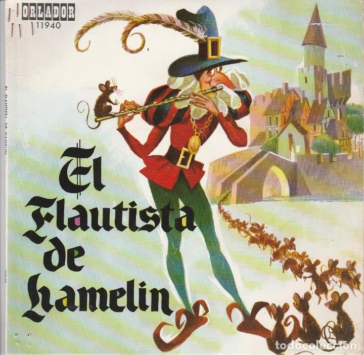 CUENTO - EL FLAUTISTA DE HAMELIN (SINGLE ORLADOR 1970) (Música - Discos - Singles Vinilo - Música Infantil)