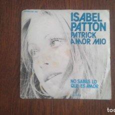 Discos de vinilo: SINGLE ISABEL PATTON, COLUMBIA MO-1561 AÑO 1976. Lote 67026194