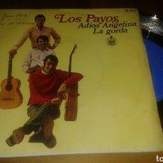 Discos de vinilo: LOS PAYOS : ADIÓS ANGELINA/LA GORDA(SG.7