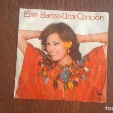 Discos de vinilo: SINGLE ELSA BAEZA, CBS 6219 AÑO 1978. Lote 67054190