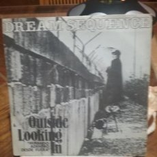 Discos de vinilo: DREAM SEQUENCE ?– OUTSIDE LOOKING IN (MIRANDO ADENTRO DESDE FUERA). Lote 67058342