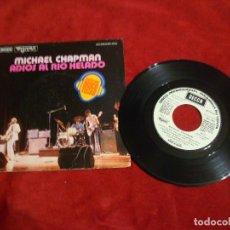 Discos de vinilo: MACHAEL CHAPMAN PROMOCIONALADIOS AL RIO HELADO SHUFFLEBOAT RIVER FAREWELL , DECCA 1976 MUY BUENO . Lote 67082001