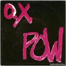 Discos de vinilo: O.X. POW – ESPERANDO EN LA CALLE - EP SPAIN 2000 (RE) - MUNSTER RECORDS 7123-3. Lote 67118113