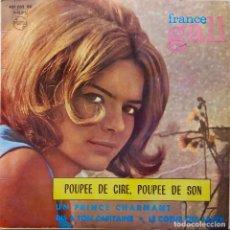 Disques de vinyle: FRANCE GALL. POUPEE DE CIRE, POUPEE DE SON. EP ESPAÑA.CON FUNDA INTERIOR DISCOS PHILIPS. Lote 67145109