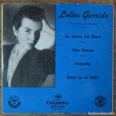 Discos de vinil: LOLITA GARRIDO - EP - LA DANZA DEL BESAR / OTRA PUERTA / PEQUEÑA / ESTOY EN EL CIELO. Lote 67148069