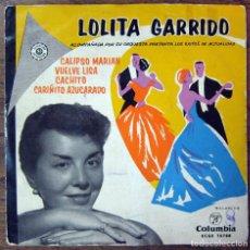 Discos de vinilo: LOLITA GARRIDO - EP - CALIPSO MARIAN / VUELVE LISA / CACHITO / CARIÑITO AZUCARADO. Lote 67158181