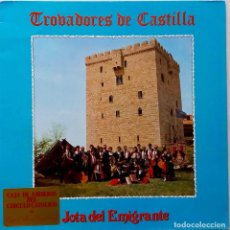 Discos de vinilo: TROVADORES DE CASTILLA. JOTA DEL EMIGRANTE - LP VINILO. Lote 67178889