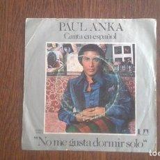 Discos de vinilo: SINGLE PAUL ANKA, FAME 16102 A AÑO 1975. Lote 67192593