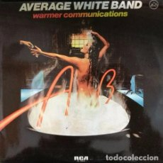 Discos de vinilo: AVERAGE WHITE BAND - WARMER COMMUNICATIONS - R@RE SPANISH PROMO 1ST PRES LP 1978. Lote 67304409