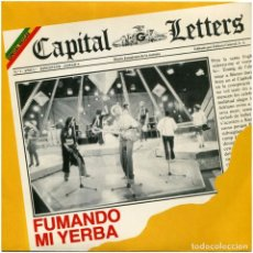 Discos de vinilo: CAPITAL LETTERS ‎– FUMANDO MI YERBA - SG PROMO SPAIN 1981 - GREENSLEEVES RECORDS 10T0071- MINT. Lote 67337713