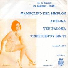 Discos de vinilo: MAGNIFICOS Y MARBEL, EP, MAMBOLINO DEL SIMPLON +3, AÑO 1970. Lote 67368753