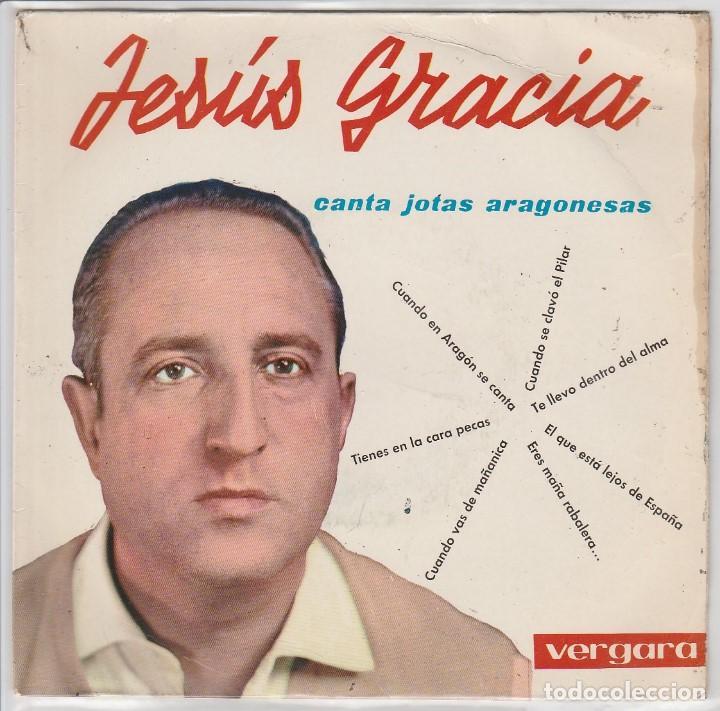 REGIONAL - JESUS GRACIA (CANTA JOTAS ARAGONESAS) EP 1963 (Música - Discos de Vinilo - EPs - Otros estilos)