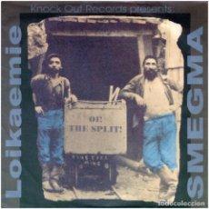 Discos de vinilo: LOIKAEMIE / SMEGMA – OI! THE SPLIT! - EP GERMANY 1988 - KNOCK OUT RECORDS KOPICEP081 - OI!. Lote 67382609