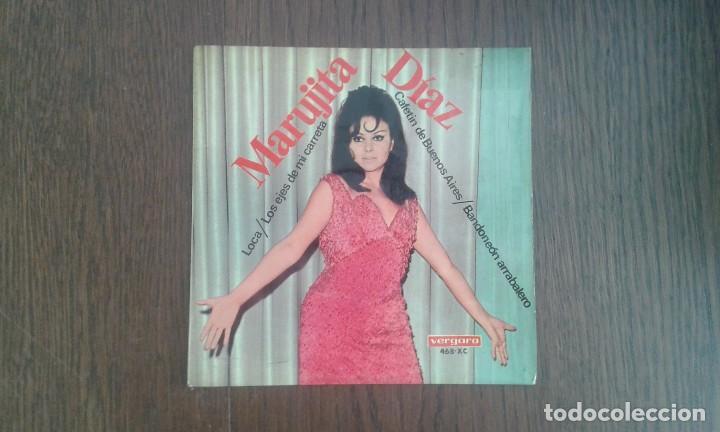 SINGLE MARUJITA DIAZ, VERGARA 468-XC AÑO 1967 (Música - Discos de Vinilo - Maxi Singles - Grupos Españoles 50 y 60)
