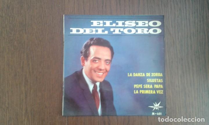 SINGLE ELISEO DEL TORO, MARFER RECORDS M-601 AÑO 1965 (Música - Discos de Vinilo - Maxi Singles - Grupos Españoles 50 y 60)
