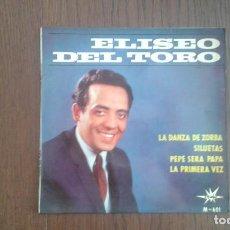 Discos de vinilo: SINGLE ELISEO DEL TORO, MARFER RECORDS M-601 AÑO 1965. Lote 67426685