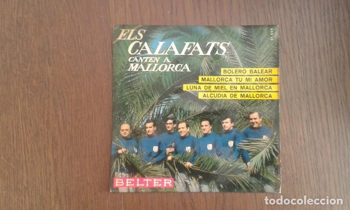 SINGLE ELS CALAFATS CANTEN A MALLORCA, BELTER 51.654 AÑO 1966 (Música - Discos de Vinilo - Maxi Singles - Grupos Españoles 50 y 60)
