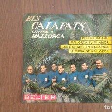 Discos de vinilo: SINGLE ELS CALAFATS CANTEN A MALLORCA, BELTER 51.654 AÑO 1966. Lote 67426913