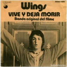Discos de vinilo: WINGS – VIVE Y DEJA MORIR (BSO) - SG SPAIN 1973 - APPLE RECORDS 1 J 006-05.361 - JAMES BOND. Lote 67431889