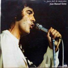 Discos de vinilo: JOAN MANUEL SERRAT, PARA PIEL DE MANZANA. LP CON PORTADA DOBLE O ABIERTA, AÑO 1975. Lote 67432665