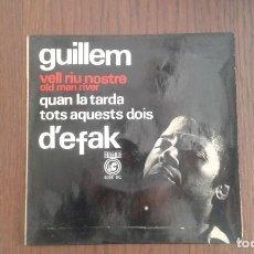 Discos de vinilo: SINGLE GUILLEM D'EFAK, CONCENTRIC 6024 XC AÑO. Lote 67439073