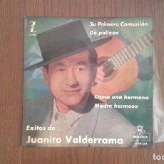 Discos de vinilo: SINGLE JUANITO VALDERRAMA, MONTILLA EPFM-234 AÑO 1962. Lote 67446113