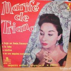 Discos de vinilo: MARIFE DE TRIANA BAJO UN LIMON LIMONERO + 3 EP SPAIN 1959 PDELUXE. Lote 67447869