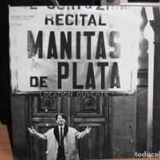 Discos de vinilo: RECITAL MANITAS DE PLATA - ED. USA - CON JOSE REYES AL CANTE - 1968 - COMO NUEVO¡¡ PEPETO. Lote 67451857