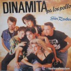 Discos de vinilo: DINAMITA PA LOS POLLOS - SIN RODEOS - LP GASA DE 1990. Lote 67458069