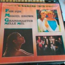 Discos de vinilo: TRES 33 CAJA CON 3 LP'S FUN FUN-MIQUEL BROWN-GRANDMASTER MELLE MEL.ESPAÑA 1985.PRECINTADA. Lote 198328120