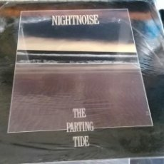 Discos de vinilo: NIGHTNOISE LP THE PARTING TIDE .1990.PRECINTADO. Lote 199426622