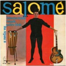 Discos de vinilo: SALOMÉ – BÉSAME MUCHO - EP SPAIN 1963 - IBEROFON IB.45-1.206 - GALLÉS. Lote 67508877