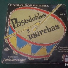 Discos de vinilo: PASODOBLES Y MARCHAS VOL 2. PABLO SOROZABAL. 1959. Lote 67551441