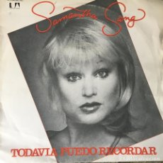 Discos de vinilo: SAMANTHA SANG - TODAVÍA PUEDO RECORDAR . SINGLE . 1979 UNITED ARTISTS RECORDS. Lote 67560081