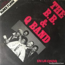 Discos de vinilo: THE B.B. & Q BAND - EN LA ONDA . SINGLE . 1981 CAPITOL RECORDS . Lote 67560501