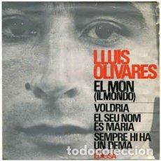 Discos de vinilo: LLUÍS OLIVARES ?– EL MÓN (IL MONDO) - EP EDIGSA 1965. Lote 67571337