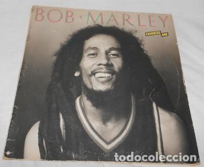 LP DE BOB MARLEY, CHANCES ARE (Música - Discos - LP Vinilo - Reggae - Ska)