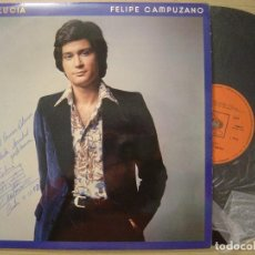 Discos de vinilo: FELIPE CAMPUZANO ANDALUCIA LP CBS 1974*FIRMADO*CON DEDICATORIA*. Lote 67602749