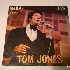 Discos de vinilo: TOM JONES - DELILAH + SMILE - DECCA - AÑO 1967. Lote 67620785