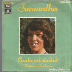 Discos de vinilo: SAMANTHA SINGLE SELLO EMI-ODEON AÑO 1974 EDITADO EN ESPAÑA . Lote 67626885