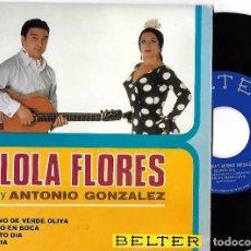 Discos de vinilo: LOLA FLORES Y ANTONIO GONZÁLEZ: GITANO DE VERDE OLIVA / PUNTO EN BOCA / QUINTO DÍA / GLORIA. Lote 67640549