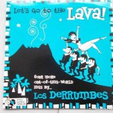 Discos de vinilo: LOS DERRUMBES - LET´S GO TO THE LAVA ! - EP - 2008 - EDICIÓN NUMERADA O74. Lote 67645469