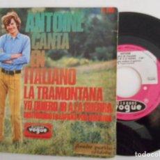 Discos de vinil: ANTOINE-SINGLE LA TRAMONTANA-EN ITALIANO-1968. Lote 67715501
