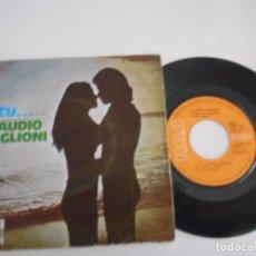 Discos de vinil: CLAUDIO BAGLIONI-SINGLE E TU...1974. Lote 67728581