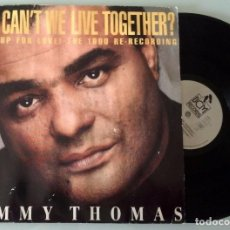 Discos de vinilo: TIMMY THOMAS - WHY CAN´T WE LIVE TOGETHER? THE 1990 RE-RECORDING. Lote 67738717