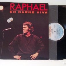 Discos de vinilo: RAPHAEL - EN CARNE VIVA LP HISPAVOX. Lote 67742389