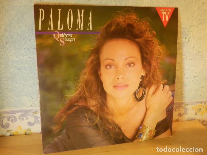 DISCO DE VINILO - LP - PALOMA SAN BASILIO - QUIEREMÉ SIEMPRE - HISPAVOX - 1990 (Música - Discos - LP Vinilo - Solistas Españoles de los 70 a la actualidad)