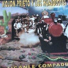Discos de vinilo: KOJON PRIETO Y LOS HUAJOLOTES - ...SÍGANLE COMPADRES! LP 1994 CARPETA DOBLE. Lote 67770129