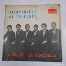 Discos de vinilo: BIENVENIDOS AL FOLKLORE. LOS DE LA ESCUELA. CHILE. TDKDA15. Lote 67811557