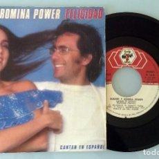 Discos de vinilo: AL BANO Y ROMINA POWER CANTAN EN ESPAÑOL- FELICIDAD (FELICITA) /ARRIVEDERCI EN BAHIA. Lote 67850009